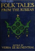 Folk Tales from the Russian